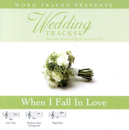 When I Fall In Love - High key performance track w/o background vocals  [Music Download] -