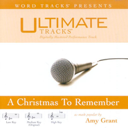 A Christmas To Remember - Medium key performance track w/ background vocals  [Music Download] -     By: Amy Grant