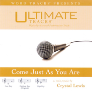 Come Just As You Are - Medium key performance track w/o background vocals  [Music Download] -     By: Crystal Lewis