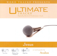 Jesus - High key performance track w/o background vocals  [Music Download] -     By: Avalon