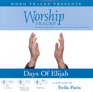 Days Of Elijah - Low key performance track w/o background vocals  [Music Download] -     By: Twila Paris