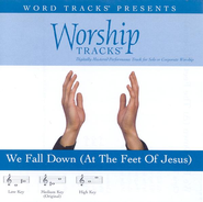 We Fall Down [At The Feet Of Jesus] - Medium key performance track w/ background vocals  [Music Download] -