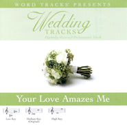 Your Love Amazes Me - Demonstration Version  [Music Download] -