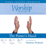 The Potter's Hand - Medium key performance track w/ background vocals  [Music Download] -     By: Darlene Zschech