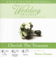 Cherish The Treasure - Low key performance track w/o background vocals  [Music Download] -     By: Steve Green
