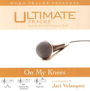 On My Knees - Demonstration Version  [Music Download] -     By: Jaci Velasquez