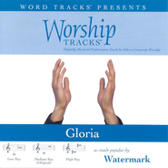 Gloria - Low key performance track w/ background vocals  [Music Download] -     By: Watermark
