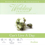 Can't Live A Day - Low key performance track w/o background vocals  [Music Download] -     By: Avalon