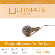 I Pledge Allegiance To The Lamb - High key performance track w/o background vocals  [Music Download] -     By: Ray Boltz