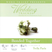 Bonded Together - Medium key performance track w/ background vocals  [Music Download] -     By: Twila Paris