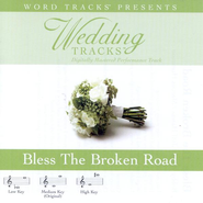 Bless The Broken Road - Low key performance track w/o background vocals  [Music Download] -