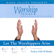 Let The Worshippers Arise - Demonstration Version  [Music Download] -     By: Pocket Full of Rocks