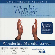 Wonderful, Merciful Savior - Medium key performance track w/ background vocals  [Music Download] -     By: Selah