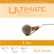 I Am - Medium key performance track w/ background vocals  [Music Download] -     By: Mark Schultz