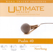 Psalm 40 - Medium key performance track w/ background vocals  [Music Download] -     By: NewSong