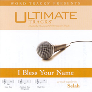 I Bless Your Name - Medium key performance track w/ background vocals  [Music Download] -     By: Selah