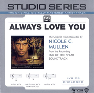 Always Love You - Studio Series Performance Track  [Music Download] -     By: Nicole C. Mullen