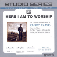 Here I Am To Worship - Original key performance track w/ background vocals  [Music Download] -     By: Randy Travis