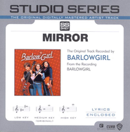 Mirror [Studio Series Performance Track]  [Music Download] -     By: BarlowGirl