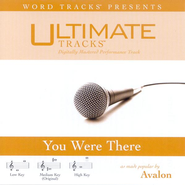Ultimate Tracks - You Were There - as made popular by Avalon [Performance Track]  [Music Download] -     By: Avalon