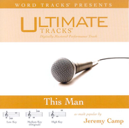 This Man - Medium key performance track w/o background vocals  [Music Download] -     By: Jeremy Camp