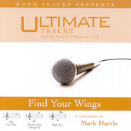 Find Your Wings - Medium key performance track w/ background vocals  [Music Download] -     By: Mark Harris