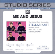 Me And Jesus - Studio Series Performance Track  [Music Download] -     By: Stellar Kart