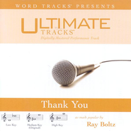 Thank You - Low key performance track w/ background vocals  [Music Download] -     By: Ray Boltz