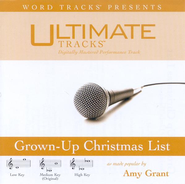 Grown-Up Christmas List - Medium key performance track w/o background vocals  [Music Download] -     By: Amy Grant