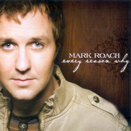 The Least I Can Do (Album Version)  [Music Download] -     By: Mark Roach
