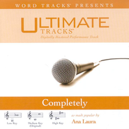 Completely - Medium key performance track w/ background vocals  [Music Download] -     By: Ana Laura