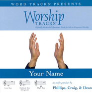 Your Name - Medium key performance track w/o background vocals  [Music Download] -