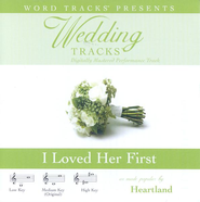 Wedding Tracks - I Loved Her First - as made popular by Heartland [Performance Track]  [Music Download] -     By: Heartland