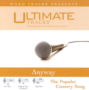 Anyway - Medium Key Performance Track w/o Background Vocals  [Music Download] -     By: Martina McBride