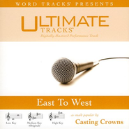 Ultimate Tracks - East To West - as made popular by Casting Crowns [Performance Track]  [Music Download] -     By: Casting Crowns