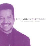 The Definitive Gospel Collection  [Music Download] -     By: Richard Smallwood
