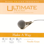 Make A Way - Medium Key Performance Track w/o Background Vocals  [Music Download] -     By: Natalie Grant