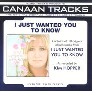 I Just Wanted You To Know Studio Series Performance Tracks  [Music Download] -     By: Kim Hopper