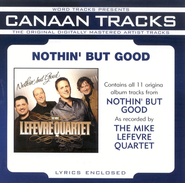 Nothin' But Good Studio Series Performance Tracks  [Music Download] -     By: The Mike LeFevre Quarter