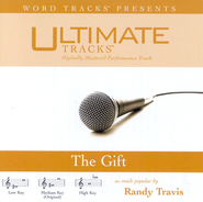 The Gift - Medium key performance track w/ background vocals [original key]  [Music Download] -     By: Randy Travis