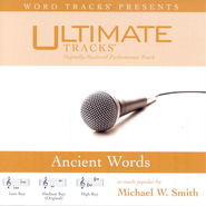 Ancient Words - Medium key performance track w/o background vocals  [Music Download] -     By: Michael W. Smith