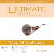 Word Of God, Speak - High key performance track w/ background vocals [Original Key]  [Music Download] -     By: MercyMe