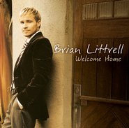 Welcome Home (You)  [Music Download] -     By: Brian Littrell