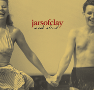 Much Afraid  [Music Download] -     By: Jars of Clay