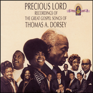Precious Lord Recordings Of The Great Gospel Songs Of Thomas A. Dorsey  [Music Download] -     By: Thomas A. Dorsey