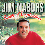 Songs of Inspiration  [Music Download] -     By: Jim Nabors