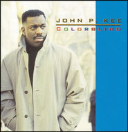 Colorblind  [Music Download] -     By: John P. Kee
