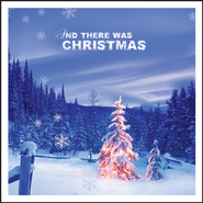 And There Was Christmas!  [Music Download] -     By: Various Artists
