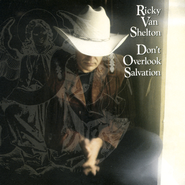 Don'T Overlook Salvation  [Music Download] -     By: Ricky Van Shelton