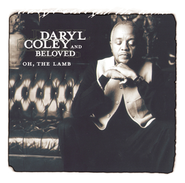 He Will Make A Way  [Music Download] -     By: Daryl Coley, The Beloved